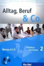 ALLTAG, BERUF&CO.2 KURSBUCH+ARBEITSBUCH+CD