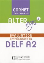 ALTER EGO 2 CARNET D'EVALUATION DELF A2