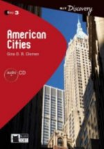 AMERICAN CITIES + CD ( Reading a Training Discovery Level 3)