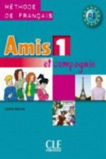 AMIS ET COMPAGNIE 1 ELEVE
