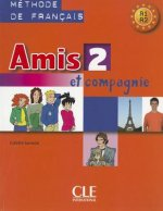 AMIS ET COMPAGNIE 2 ELEVE