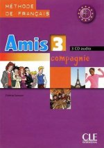 AMIS ET COMPAGNIE 3 CD/3/ CLASSE
