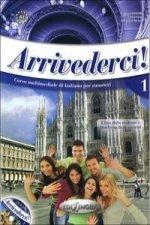 Arrivederci! 1 LIBRO DELLO STUDENTE ED ESERCIZI + CD