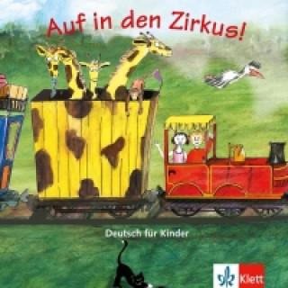 Auf in den Zirkus! 1 Audio-CD