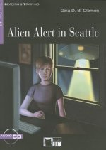 Black Cat ALIEN ALERT IN SEATTLE Book + CD ( Reading a Training Level 1)