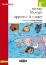 BLACK CAT FACILE A LIRE 2 - MOWGLI APPREND A NAGER