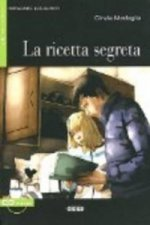 BLACK CAT IMPARARE LEGGENDO 1 - LA RICETTA SEGRETA + CD
