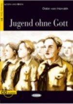 BLACK CAT LESEN & ÜBEN Niveau Drei B1: JUGEND OHNE GOTT + AUDIO CD