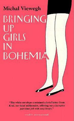 BRINGING UP GIRLS IN BOHEMIA
