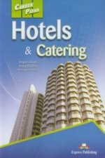 Career Paths Hotels a Catering Student's Book