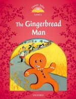Classic Tales Second Edition: Level 2: The Gingerbread Man