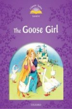 Classic Tales: Level 4: The Goose Girl