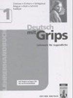 Deutsch mit Grips 1, Lehrerhandbuch