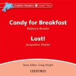 Dolphin Readers: Level 2: Candy for Breakfast & Lost! Audio CD