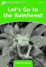 Dolphin Readers Level 3: Let's Go to the Rainforest Activity Book