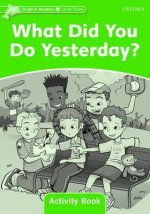 Dolphin Readers Level 3: What Did You Do Yesterday? Activity Book