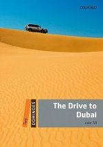 Dominoes: Two: The Drive to Dubai