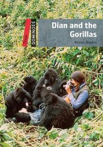 Dominoes 3 (New Edition) Dian and The Gorillas
