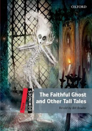 Dominoes: Three: The Faithful Ghost and Other Tall Tales