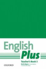 English Plus: 3: Teacher's Book with photocopiable resources
