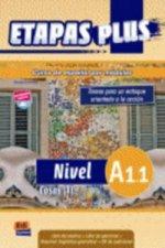 Etapas Plus A1.1 Libro del alumno/Ejercicios + CD