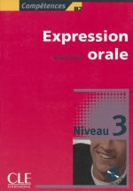 EXPRESSION ORALE 3 + CD AUDIO