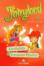 Fairyland 4 Vocabulary a Grammar Practice