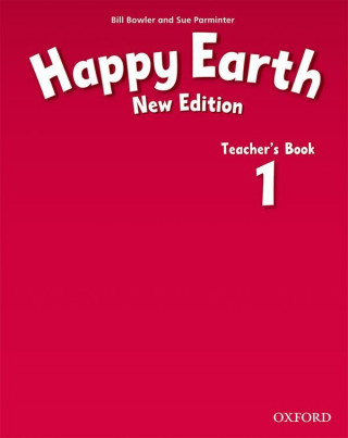 Happy Earth: 1 New Edition: Teacher's Book