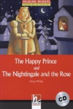 The Happy Prince and The Nightingale and the Rose, w. Audio-CD
