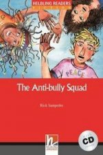 HELBLING READERS Red Series Level 2 The Antibully Squad + Audio CD ( Rick Sampedro)
