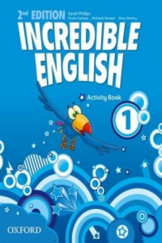 Incredible English: 1: Activity Book