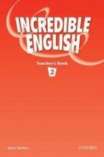 Incredible English 2: Teacher's Book
