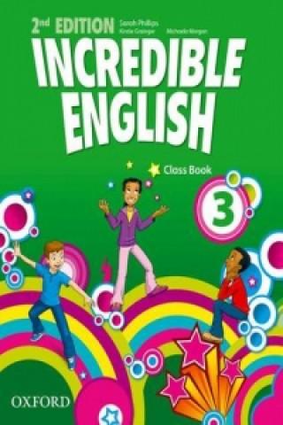 Incredible English: 3: Class Book