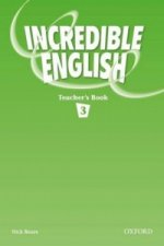 Incredible English 3: Teacher's Book