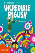 Incredible English: 6: Class Book