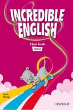 Incredible English Starter: Course Book