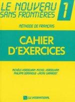 LE NOUVEAU  SANS FRONTIÉRE 1 CAHIER D'EXERCICES