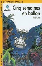 LECTURES CLE EN FRANCAIS FACILE NIVEAU 1: CINQ SEMAINES EN BALLON + CD MP3