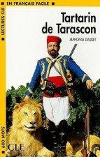 LECTURES CLE EN FRANCAIS FACILE NIVEAU 1: TARTARIN DE TARASCON