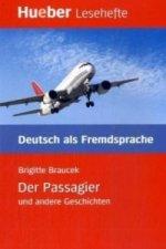Der Passagier und andere Geschichten