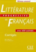 Littérature Progressive du francais - Corrigés ( Niveau avancé)