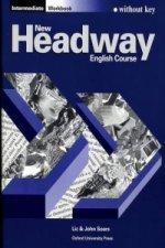 New Headway: Intermediate: Workbook (without Key)