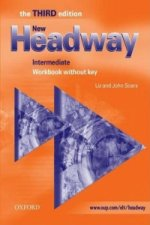 New Headway Intermediate Third Edition (new ed.) WORKBOOK WITHOUT KEY