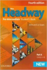 New Headway: Pre-Intermediate A2-B1: Student's Book A