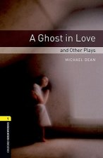Ghost in Love and Other Plays