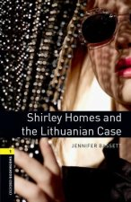 Oxford Bookworms Library: Stage 1: Shirley Homes and the Lithuanian Case