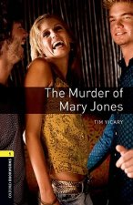 Oxford Bookworms Library: Level 1:: The Murder of Mary Jones audio CD pack