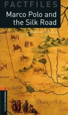 Oxford Bookworms Library Factfiles: Level 2:: Marco Polo and the Silk Road