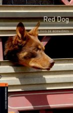 Oxford Bookworms Library: Level 2:: Red Dog