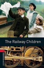 Oxford Bookworms Library: Level 3:: The Railway Children